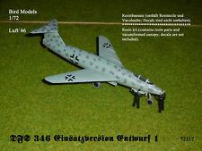 DFS 346 Einsatzversion Entwurf 1      1/72 Bird Models Resinbausatz / resin kit