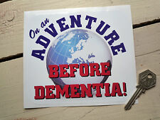 On An Adventure Before Dementia! Humorous RV STICKER Camper Caravan Pensioners