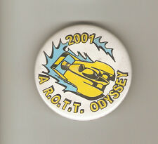 "2001 A  R.O.T.T. Odyssey (Royal Order of the Turbine) 2 1/4"" button."