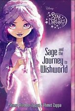 Sage and the Journey to the Wish World by Ahmet Zappa and Shane Muldoon Zappa