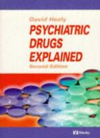Psychiatric Drugs Explained By David Healy. 9780723426592