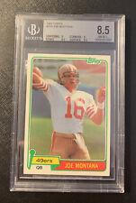 JOE MONTANA 1981 TOPPS ROOKIE CARD RC #216 BGS 8.5 NM-MT+ SAN FRANCISCO 49ERS !!