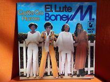 VINYL MAXI – BONEY M. : EL LUTE + GOTTA GO HOME - EX ! – DISCO FUNK LONG VERSION