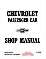 CHEVROLET SHOP MANUAL SERVICE REPAIR 1954-1949 1953 1951 1952 BOOK