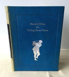 John Garcia - Harold Hilton: His Golfing Life & Times - Signed Limited Leather