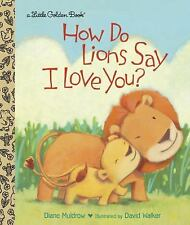 How Do Lions Say I Love You? (Little Golden Book)-ExLibrary