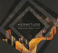 New: HERMITUDE - Dark Nigh Sweet Light [Electronic/Hip-Hop] Digipak CD