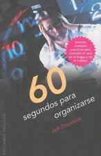 60 SEGUNDOS PARA ORGANIZARSE (Coleccion Exito)