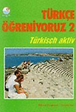 Turkce Ogreniyoruz - 2 (Student Book): Student Book 2 (Turkish Edition)