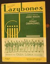 1933 Hoagy Carmichael Lazy Bones sheet music-Casa Loma Orchestra-Johnny Mercer!