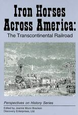 Iron Horses Across America: The Transcon (Perspectives on History)-ExLibrary