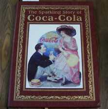 KARL, MICHAEL The Sparkling Story of Coca-Cola: an Entertaining History Easton