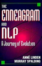 The Enneagram and NLP: A Journey of Evolution by Anne Linden, Murray Spalding