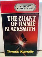 The Chant Of Jimmie Blacksmith By Thomas Keneally - 1983 - Aboriginal History