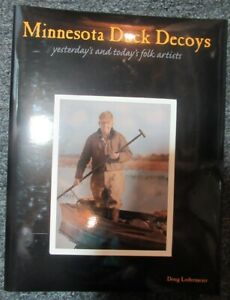Minnesota Duck Decoys Yesterday's & Today's, signed by Author Doug Lodermeier