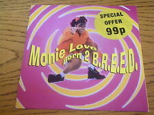 "MONIE LOVE - BORN 2 BREED   7"" VINYL PS"