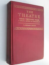 The Theatre: 3000 Years of Drama, Acting and Stagecraft (1936) by Sheldon Cheney