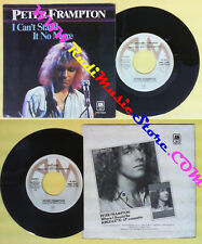 LP 45 7'' PETER FRAMPTON I can't stand it no more May i baby 1979 no cd mc dvd