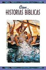 Cien historias biblicas (One Hundred Bible Stories)(ages 8 & up) (Spanish Editio