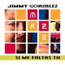 JIMMY GONZALEZ Y Grupo MAZZ - Si Me Faltas Tu - CD - *BRAND NEW/STILL SEALED*