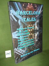 IAN WHATES (Ed.) BARCELONA TALES FIRST UK PAPERBACK EDITION VARIOUS AUTHORS