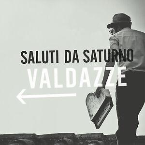 SALUTI DA SATURNO - VALDAZZE - CD NUOVO SIGILLATO 2012