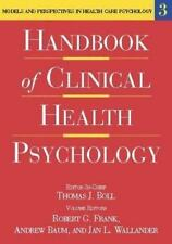 Handbook of Clinical Health Psychology, Volume 3: Models and Perspectives in Hea