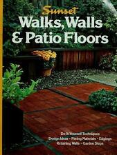 Walks Walls and Patio Floors (Sunset gardening & outdoor building books) Sunset