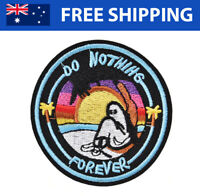 Do Nothing Forever Embroidered Patches Introvert Embroidery Badge Iron Sew