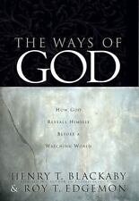 The Ways of God : How God Reveals Himself Before a Watching World by Henry...
