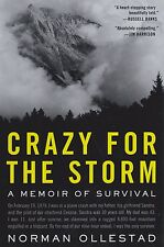 Crazy for the Storm A Memoir of Survival (1979 Cessna C-172 Crash in Mountains)