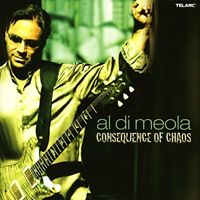 Al Di Meola - Consequence of Chaos [CD]