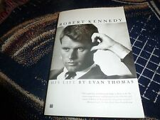 Robert Kennedy : His Life by Evan Thomas (2002, Paperback, Reprint)