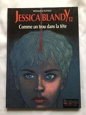 BD Jessica Blandy Comme un trou dans la tête T 12 / EO / RENAUD & DUFAUX DUPUIS