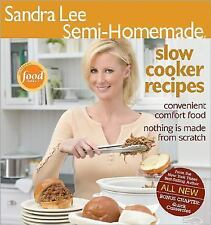 Sandra Lee Semi-Homemade Slow Cooker Recipes by Sandra Lee (2006, Paperback)