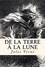 De la Terre à la Lune by Jules Verne (2017, Paperback)