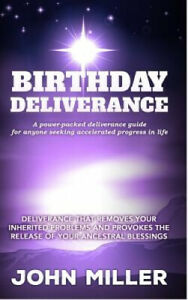 Birthday Deliverance: Deliverance That Removes Your Inherited Problems &