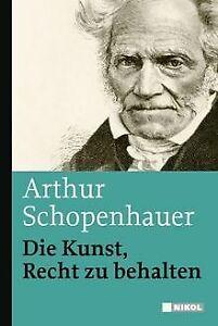 Die Kunst, Recht zu behalten von Schopenhauer, Arthur   Buch   Zustand sehr gut