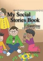 My Social Stories Book by Gray, Carol (Paperback book, 2001)