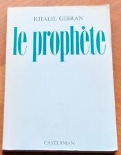 LE PROPHÈTE Khalil Gibran . Édittion de 1956. Spiritualité Littérature Libanaise