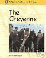 THE CHEYENNE Indigenous Peoples of North America