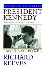 President Kennedy : Profile of Power by Richard Reeves (1994, Paperback)