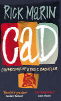 Very Good, Cad: Confessions of a Toxic Bachelor, Marin, Rick, Book