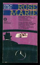 KUBY ERICH ROSE MARIE MONDADORI 1968 OSCAR 174 FERENC PINTER PRIMA EDIZIONE