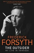 The Outsider: My Life in Intrigue-Frederick Forsyth, 9780552171700