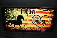 I LOVE MY HORSE METAL NOVELTY LICENSE PLATE TAG FOR CARS HORSE LOVER HORSES