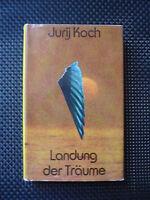 Jurij Koch - Landung Der Träume