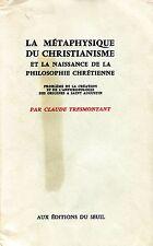 Claude Tresmontant LA MÉTAPHYSIQUE DU CHRISTIANISME PHILOSOPHIE CHRÉTIENNE