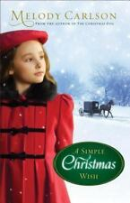 A Simple Christmas Wish by Melody Carlson (2013, Hardcover) - A93