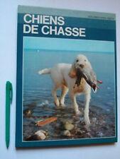 Les Chiens de CHASSE, Fiorone, Documentaires Alpha illustré, Grange Batelière